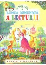 Primii pasi in lumea minunata a lecturii title=Primii pasi in lumea minunata a lecturii