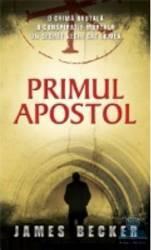 Primul apostol - James Becker Carti