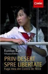 Prin desert spre libertate - Eunsun Kim Sebastien Falletti Carti