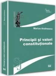 Principii si valori ale dreptului si culturii - Marius Andreescu