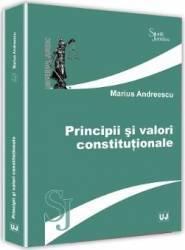 Principii si valori constitutionale - Marius Andreescu