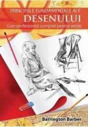 Principiile fundamentale ale desenului - Barrington Berber