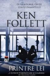 Printre lei - Ken Follett