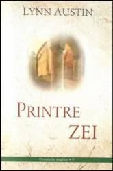 Printre Zei - Lynn Austin