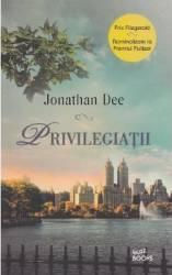 Privilegiatii - Jonathan Dee