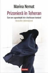 Prizoniera in Teheran - Marina Nemat Carti