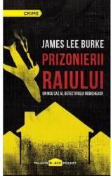 Prizonierii raiului - James Lee Burke