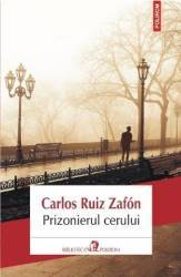 Prizonierul cerului Ed.2013 - Carlos Ruiz Zafon