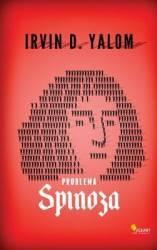 Problema spinoza - Irvin D. Yalom