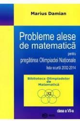 Probleme alese de matematica pentru pregatirea Olimpiadei Natioanle Clasa a 7-a - Marius Damian
