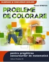 Probleme de colorare pentru pregatirea concursurilor de matematica - Daniel Stretcu title=Probleme de colorare pentru pregatirea concursurilor de matematica - Daniel Stretcu