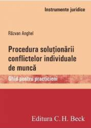 Procedura solutionarii conflictelor individuale de munca - Razvan Anghel Carti