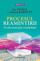 Procesul reamintirii - Joe Vitale Daniel Barrett