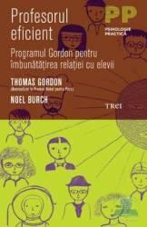 Profesorul eficient - Thomas Gordon Noel Burch