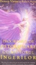 Programul de detoxificare cu ajutorul ingerilor - Doreen Virtue Robert Reeves