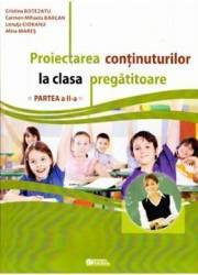 Proiectarea continuturilor la clasa pregatitoare Partea II - Cristina Botezatu