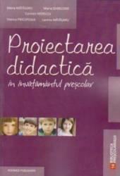 Proiectarea didactica in invatamantul prescolar - Maria Matasaru