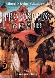 Proloagele de la Ohrida - Vol. I - Ianuarie -Iunie - Nicoale Velimirovici