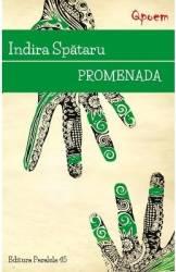 Promenada - Indira Spataru