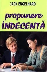 Propunere indecenta - Jack Engelhard Carti