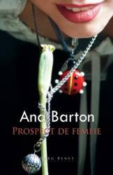 Prospect de femeie - Ana Barton