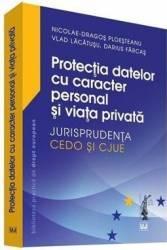 Protectia datelor cu caracter personal si viata privata - Nicolae-Dragos Ploesteanu