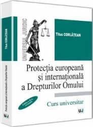 Protectia Europeana Si Internationala A Drepturilo