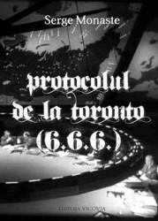 Protocolul de la Toronto - Serge Monaste