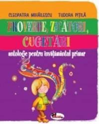 Proverbe zicatori cugetari - Cleopatra Mihailescu Tudora Pitila