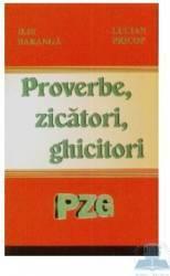 Proverbe Zicatori Ghicitori - Ilie Baranga Lucian Pricop