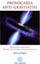 Provocarea anti-gravitatiei - Marcel Pages Carti