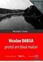 Prutul Are Doua Maluri - Nicolae Dabija