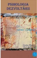 Psihologia Dezvoltarii Vol.1+2 - Gordon Wheeler Mark Mcconville