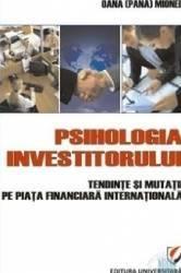 Psihologia investitorului - Oana Pana Mionel Carti