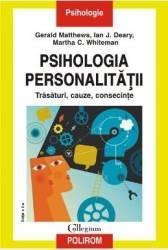 Psihologia personalitatii ed.2 - Gerald Matthews Ian J. Deary Martha C. Whiteman