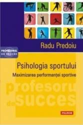 Psihologia sportului - Radu Predoiu