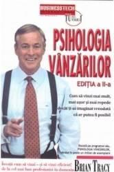 Psihologia vanzarilor ed. a 2-a - Brian Tracy Carti