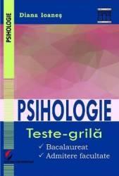 Psihologie. Teste-grila - Diana Ioanes
