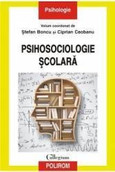 Psihosociologie scolara - Stefan Boncu Ciprian Ceobanu Carti