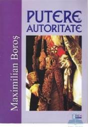 Putere si autoritate - Maximilian Boros