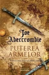 Puterea armelor. Trilogia Prima Lege partea a 3-a - Joe Abercrombie