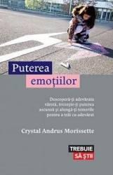 Puterea emotiilor - Crystal Andrus Morissette