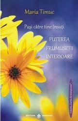 Puterea frumusetii interioare - Maria Timuc