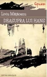 Qpoem - Deasupra lui Hans - Liviu Mataoanu