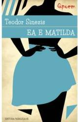 Qpoem - Ea e Matilda - Teodor Sinezis