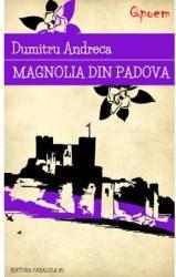 Qpoem - Magnolia din Padova - Dumitru Andreca title=Qpoem - Magnolia din Padova - Dumitru Andreca