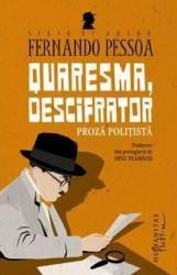 Quaresma descifrator - Fernando Pessoa