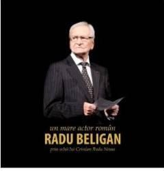 Radu Beligan un mare actor roman prin ochii lui Cristian Radu Nema title=Radu Beligan un mare actor roman prin ochii lui Cristian Radu Nema
