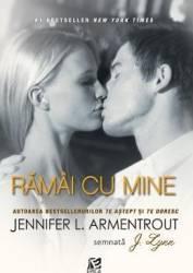 Ramai Cu Mine - Jennifer L. Armentrout