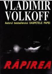 Rapirea - Vladimir Volkoff